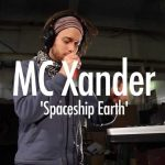 MC Xander 'Spaceship Earth'