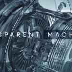 Transparent Machines™