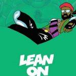 Major Lazer & DJ Snake – Lean On feat. MØ (Benny Page Remix)