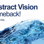 Abstract Vision – Comeback!
